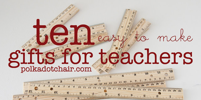 10 Easy to make gifts for teachers
