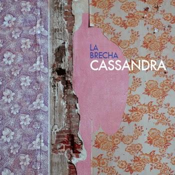 cassandra La Brecha EP
