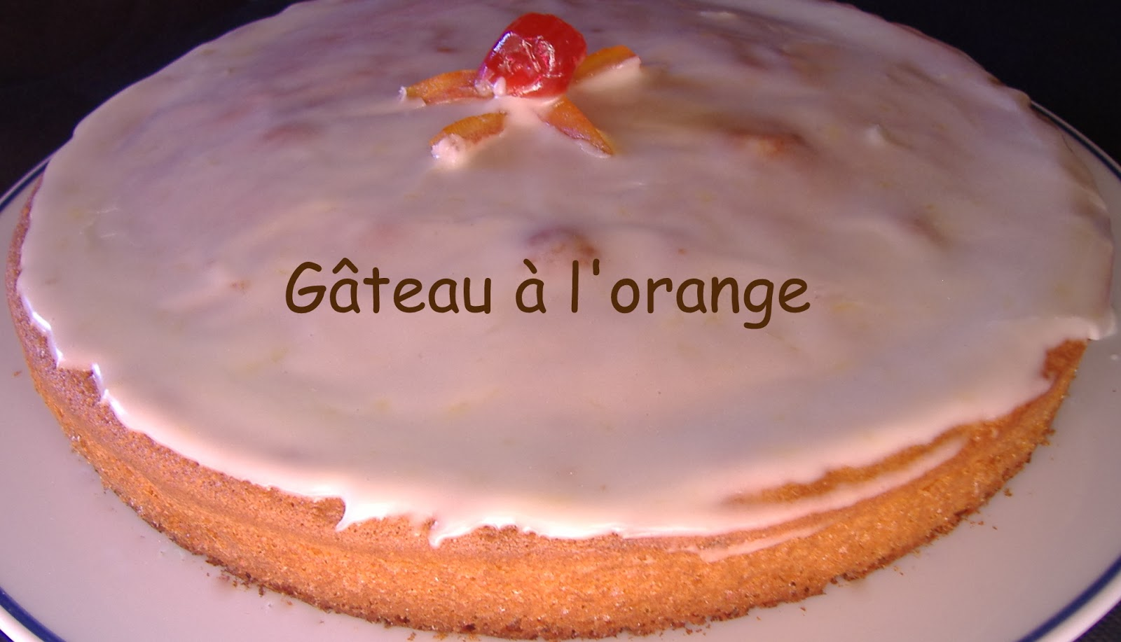 Gateau a l orange glacage