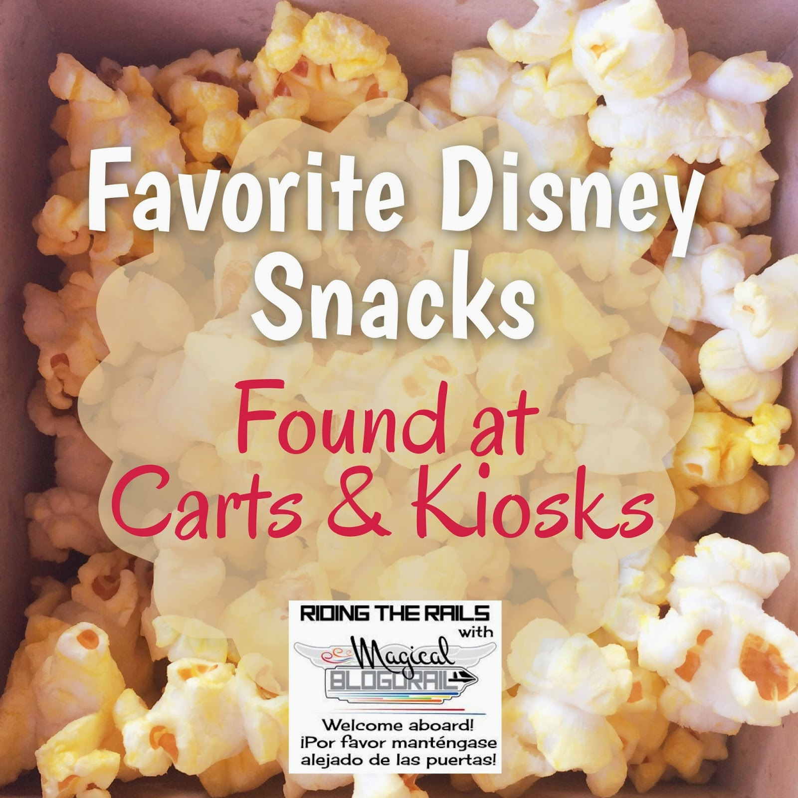 Favorite Disney Snacks at Carts & Kiosks