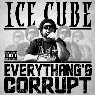 Ice Cube - Everythang´s Corrupt
