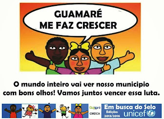 SELO UNICEF - GUAMARÉ / RN