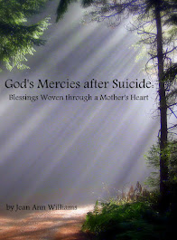 God's Mercies after Suicide: Blessings Woven through a Mother's Heart~Click on book cover to order