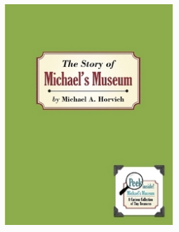 The Story of Michael's Museum: A Curious Collection of Tiny Treasures (@ Chicago Children's Museum)