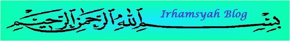 Irhamsyah Blog