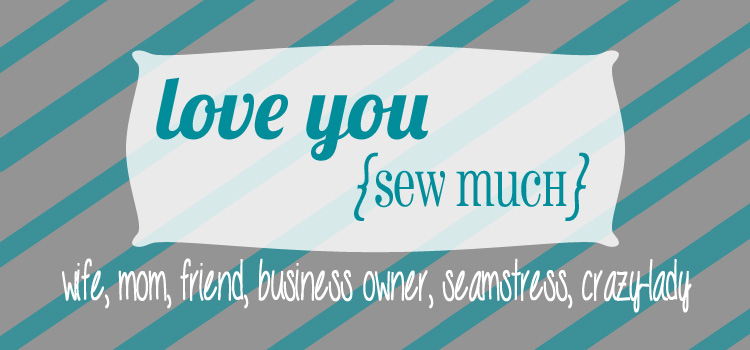 love you {sew much}