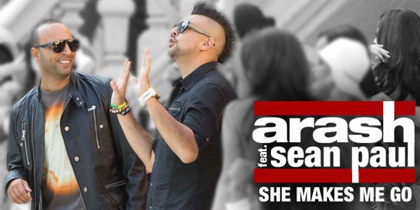 ARASH FT. SEAN PAUL : She Makes Me Go lyrics