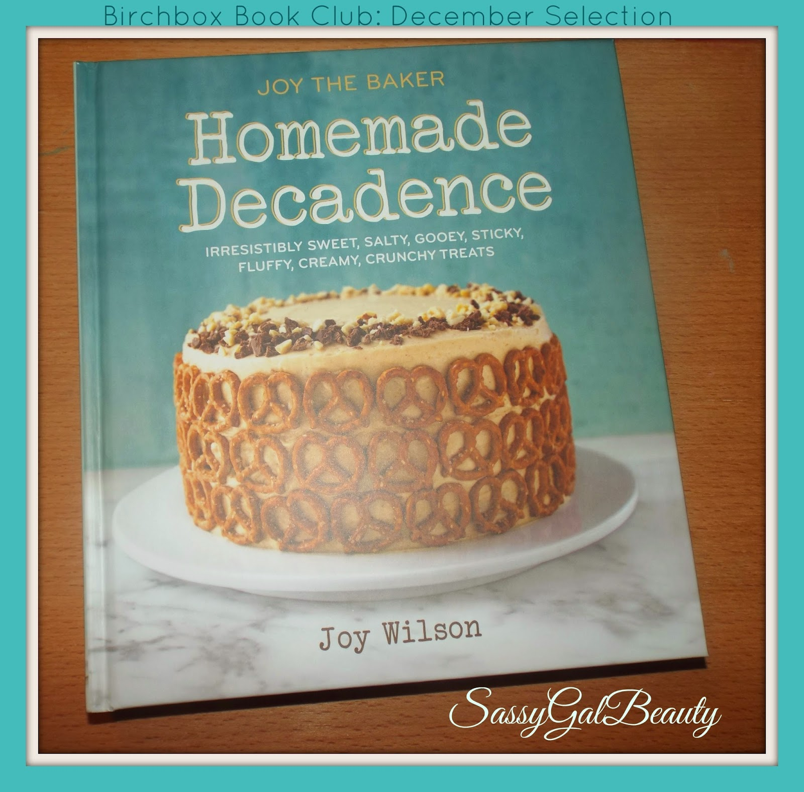 Birchbox Book Club December Selection: Homemade Decadence