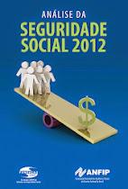 ╔ ANFIP - Análise da Seguridade Social 2012 ╝