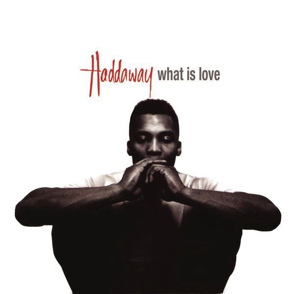 Haddaway - What Is Love - EP Cover