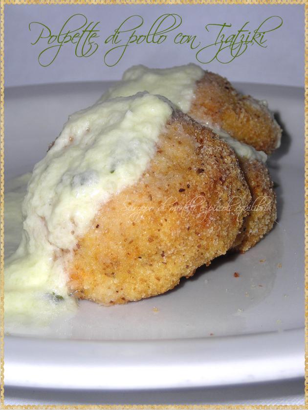 Polpette di pollo con Tzatziki
