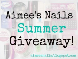 ...Aimee&#39;s Nail&#39;s Summer Giveaway!