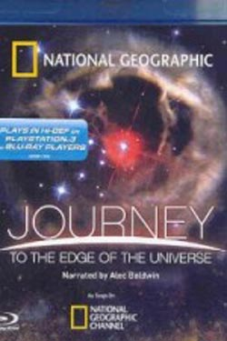 National Geographic - Journey to the Edge of the Universe (2009)