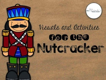 http://www.teacherspayteachers.com/Product/Visuals-and-Activities-for-the-Nutcracker-987088