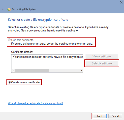 choose to create a new file encryption certificate