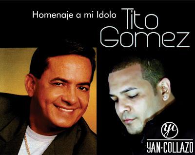 ► Yan Collazo  Graba Homenaje al Gran Tito Gomez