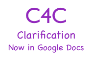 C4C Clarification Now on Google Docs