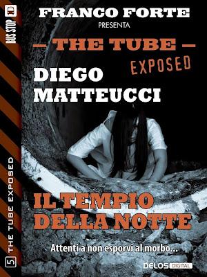 The Tube Exposed #5 - Il tempio della notte (Diego Matteucci)