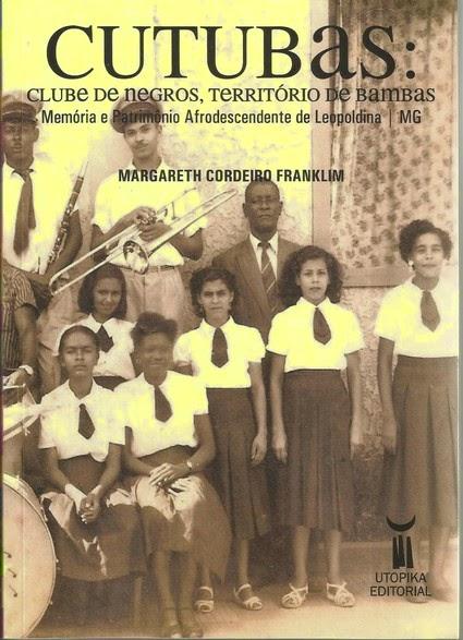 Cutubas: clube de negros, território de bambas