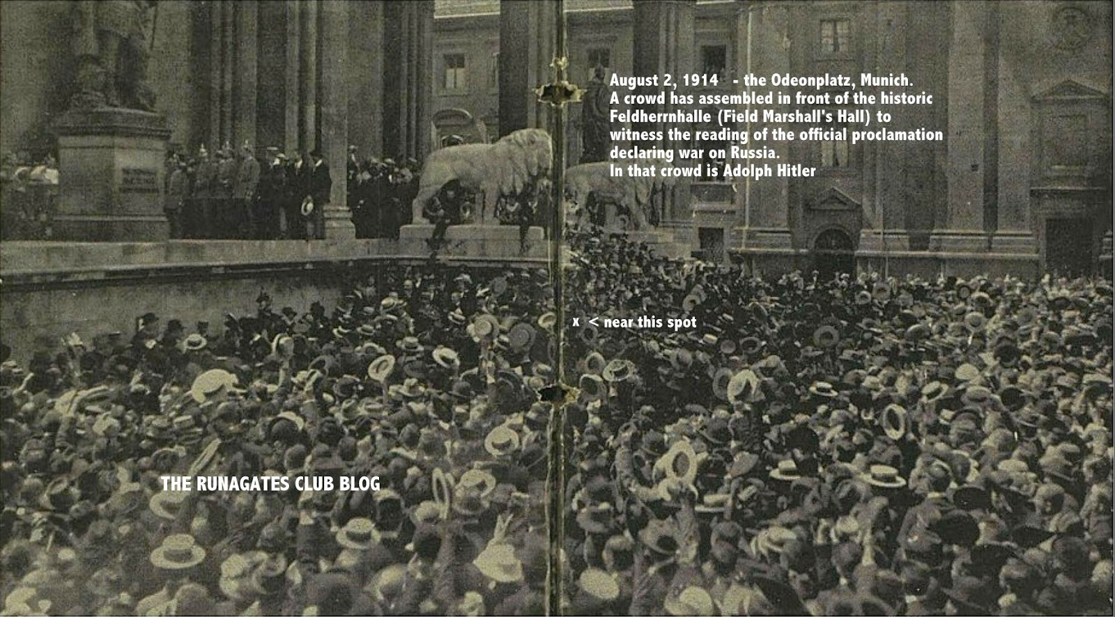 The Feldherrnhalle, Munich,  August 2, 1914 -  Hitler in the crowd.