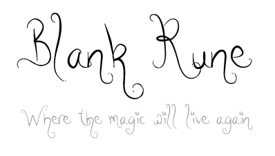Blank Rune - Where the magic will live again
