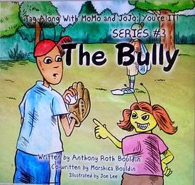 anthony roth bouldin, bullying book, children's book bully