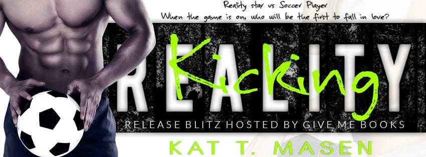 Kicking Reality Release Blitz