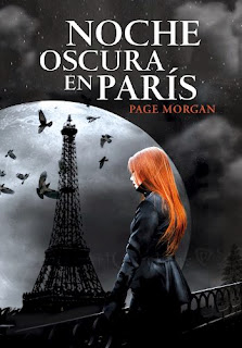 NOVELA JUVENIL - Noche Oscura en París  Page Morgan (Montena, 3 Julio 2014)  Literatura Juvenil Fantasia | Edición papel  Título Original:   The Beautiful and the Cursed (The Dispossessed, #1)