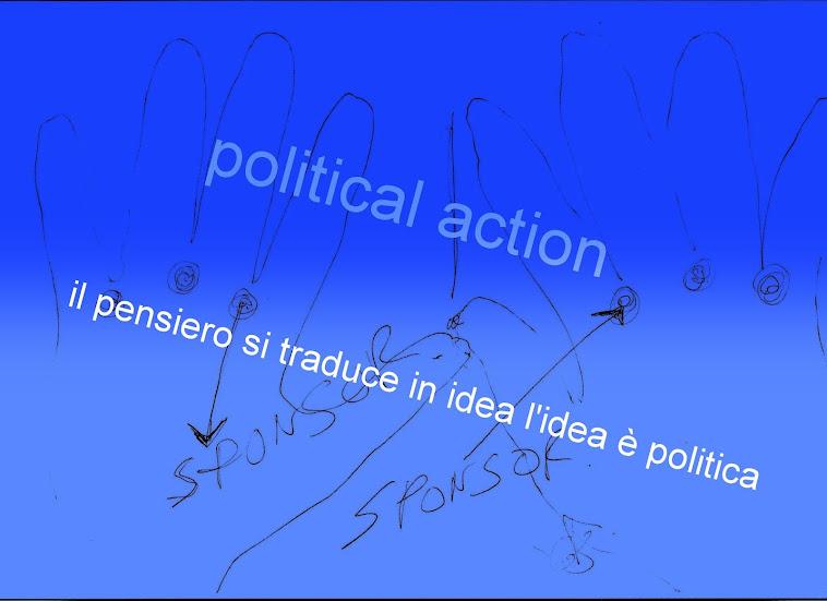 il pensiero si traduce in idea l'idea è politica