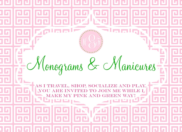 Monograms and Manicures