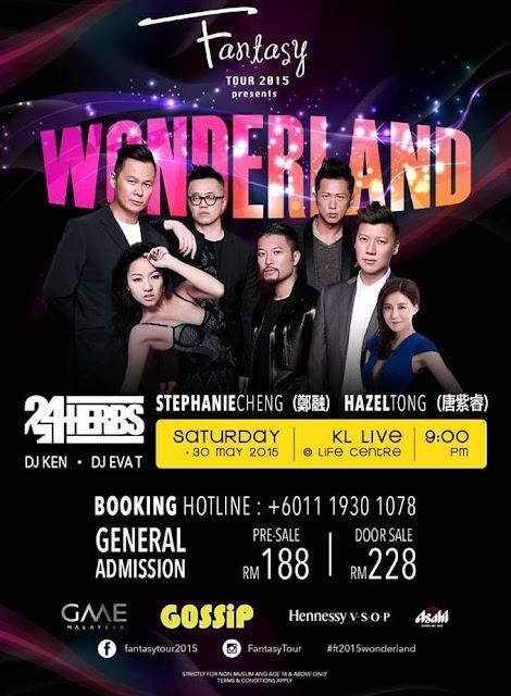 Fantasy Tour 2015, Wonderland Party, KL Live, Life Centre, 23Herbs, Stephanie Cheng, HAzel Tong, DJ Ken, GME Malaysia, Gossip