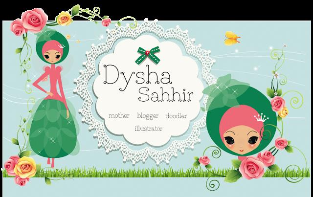 !◕ Dysha Sahhir ◕! (MA I N . BLOG)