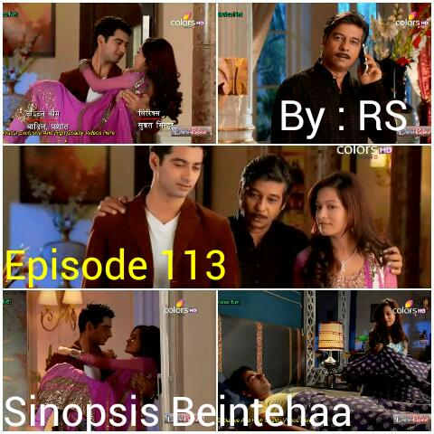 Sinopsis Beintehaa Episode 113