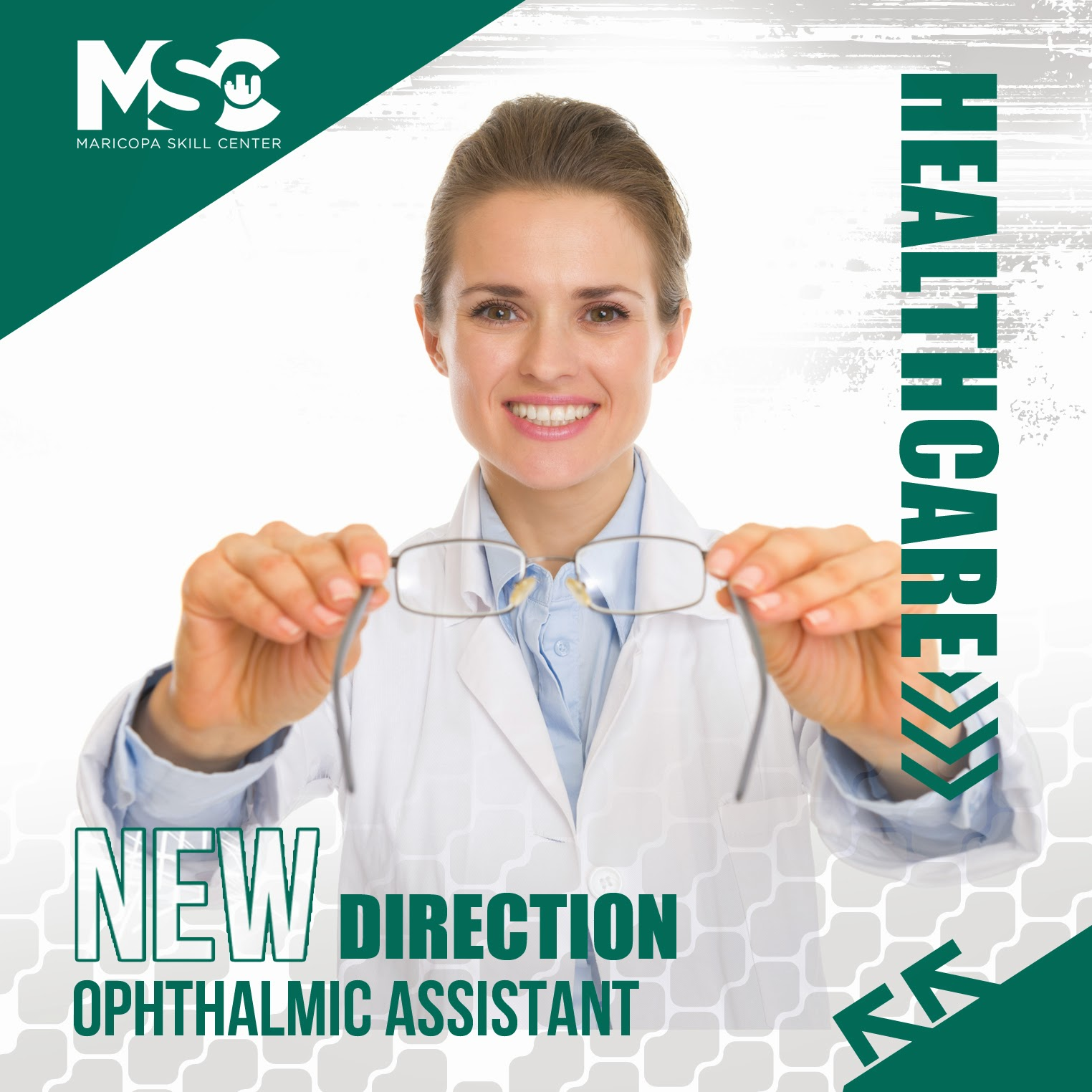 Maricopa Skill Center Take a New Direction with MSCs Ophthalmic – Ophthalmologist Assistant