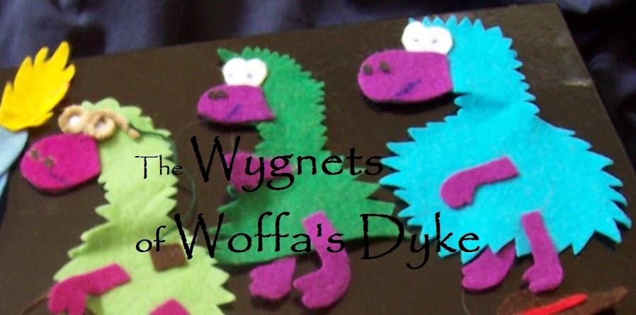 Wygnets of Woffa's Dyke