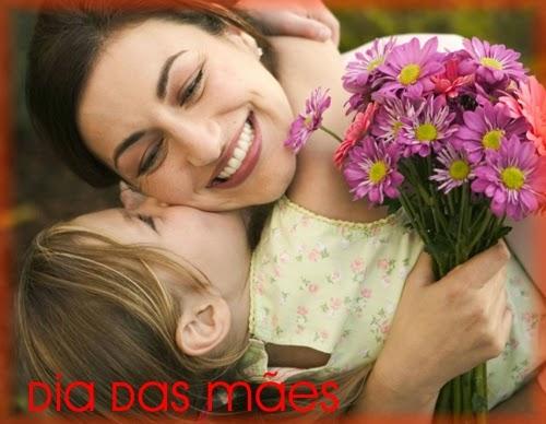 Mãe: princípio de tudo e sinônimo de amor! Feliz dia das mães!