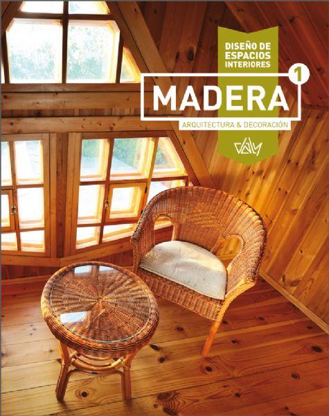 Libros dise o espacios interiores madera carpinter a for Paginas de decoracion de interiores gratis