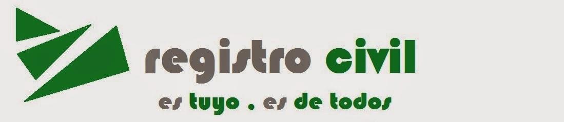 REGISTRO CIVIL: es TUYO, es DE TODOS