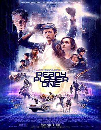 Poster Of Hollywood Film Watch Online Ready Player One 2018 Full Movie Download Free Watch Online 300MB
