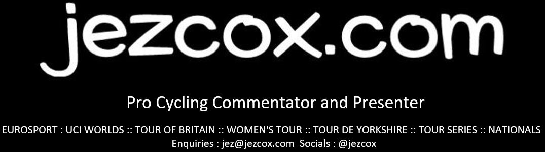 jez cox : Pro Cycling Commentator and Presenter