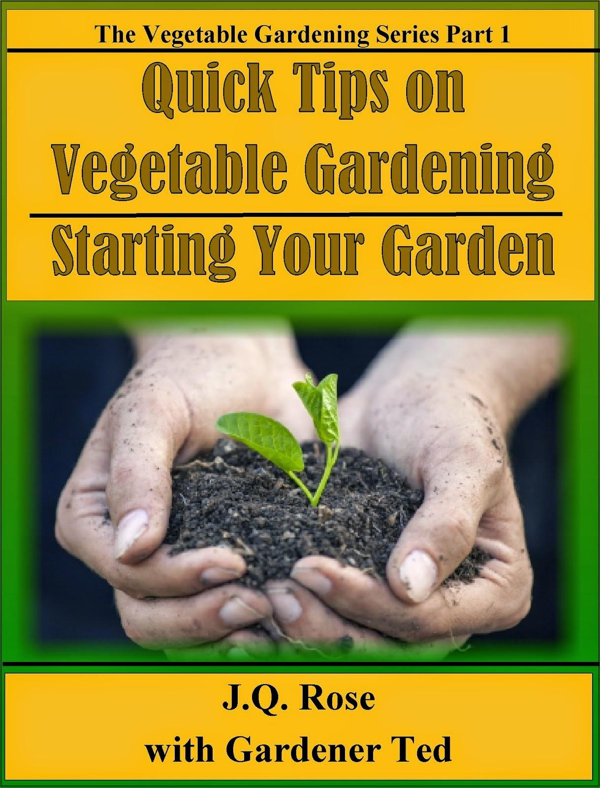 Quick Tips on Vegetable Gardening