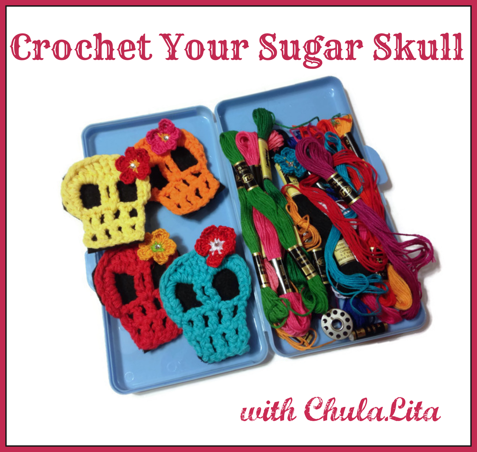 Make Your Wink Workshop Series Wink Artisans Crochet Sugar Skull with ChulaLita