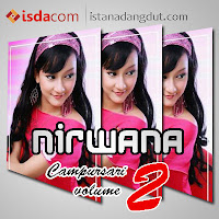 download mp3, nirwana, dangdut koplo, nirwana vol 2, cover album, istana dangdut
