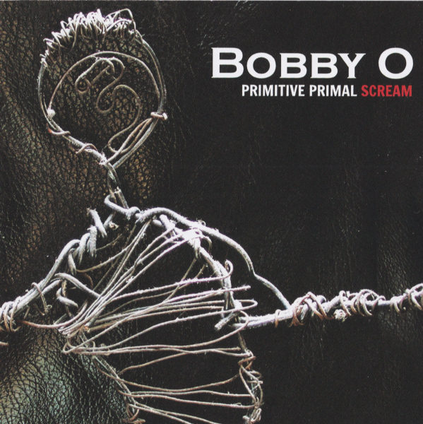 Bobby Orlando - Primitive Primal Scream (2012)