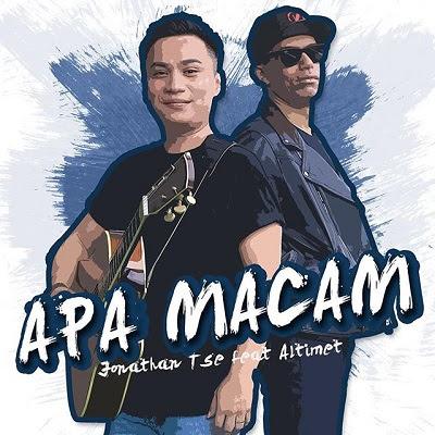 Jonathan Tse feat Altimet - Apa Macam