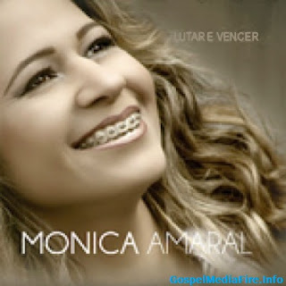 Monica Amaral - Lutar e Vencer