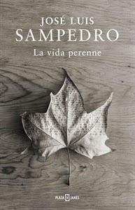 Ranking Semanal: Número 6. La Vida Perenne, de Jose Luis Sampedro.