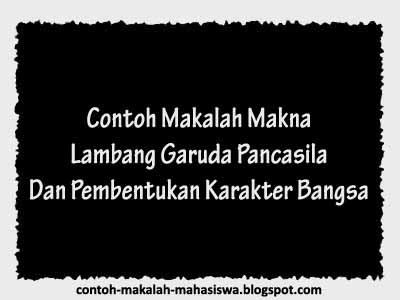 Contoh Makalah tentang Makna Lambang Garuda Pancasila Dan ...