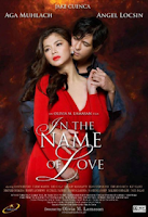 In The Name of Love 2011 DVD Clear Copy (Aga Muhlach and Angel Locsin) - Pinoy Extreme TV (PinoyXTV.com) - Watch Pinoy TV Shows Replay Episodes, Live TV Channel, Pinoy and English Movies and Live Streaming Online.