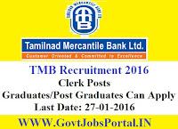 GOVT JOBS FOR CLERK POSTS UNDER TMB BANK RECRUITMENT 2016